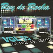 Rey de Rocha: No Hay pa' Nadie, Vol. 55 by Various Artists