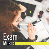 Play & Download Exam Music – Best Classical Music for Study, Increase Memory, Deep Concentration, Mozart, Bach by Studying Music and Study Music Exam Study Music Academy | Napster