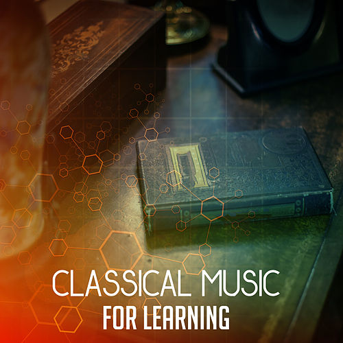 Classical Music for Learning – Gentle Piano, Study Music, Classical Piano, Help You Keep Focus on Work de Intense Study Music Society