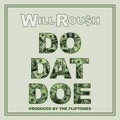 Do Dat Doe by Will Roush