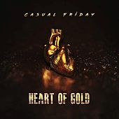 Heart of Gold by Casual Friday