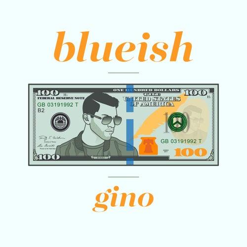 Blueish di Gino