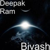 Bivash by Deepak Ram