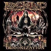 Demonization by Lock Up