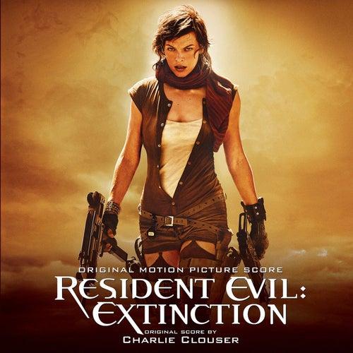 Resident Evil: Extinction (Original Motion Picture Score) by Charlie Clouser