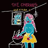 Self Titled 2 by The Cherries