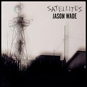 Play & Download Satellites by Jason White | Napster