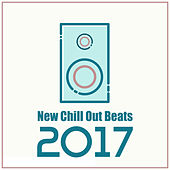 Play & Download New Chill Out Beats 2017 – Deep Chill Out Relaxation, Good Vibes Only, Hot Chill Out, Electro, Chill Out by #1 Hits Now | Napster