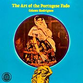 The Art Of The Portuguese Fado by Celeste Rodrigues