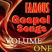Famous Gospel Songs, Vol. 1 by Various Artists