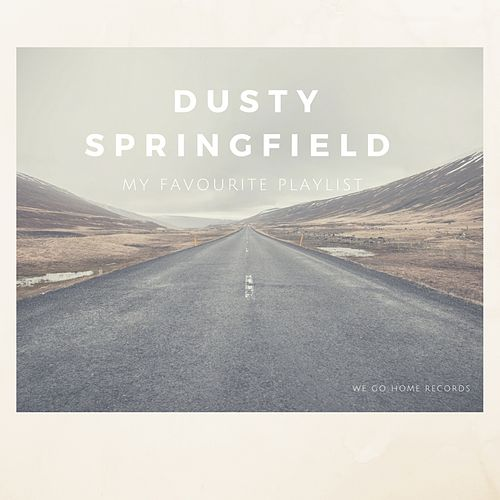 My Favourite Playlist von Dusty Springfield