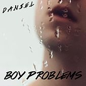 Boy Problems by Daniel