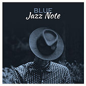 Blue Jazz Note – Chilled Jazz Session, Smooth Jazz, Instrumental Music, Ambient Lounge by Music for Quiet Moments