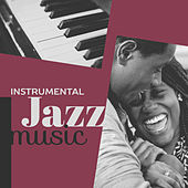 Play & Download Instrumental Jazz Music – Jazz for Restaurant, Cafe Talk, Soothing Guitar, Smooth Piano, Dinner with Family, Cafe Sounds by Acoustic Hits | Napster