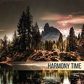 Harmony Time – Relaxing Music, Rest, Relief Stress, Reduce Anxiety, Calm Down, Feel Positive Natural Energy by Native American Flute