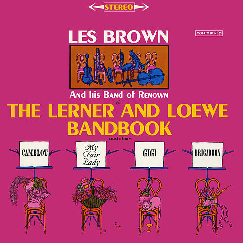 The Lerner and Loewe Bandbook by Les Brown
