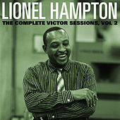 The Complete Victor Lionel Hampton Sessions, Vol. 2 by Various Artists
