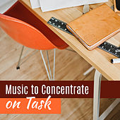 Play & Download Music to Concentrate on Task – Classics Melodies, Best Classical Composers, Soft Piano by Improve Concentration Masters | Napster