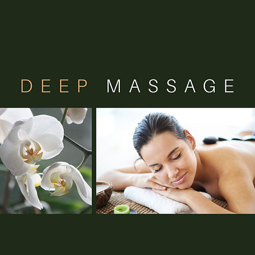 Deep Massage – Relaxing New Age Music for Massage, Spa, Meditation, Relaxation, Wellness, Rest at Home de Reiki Tribe