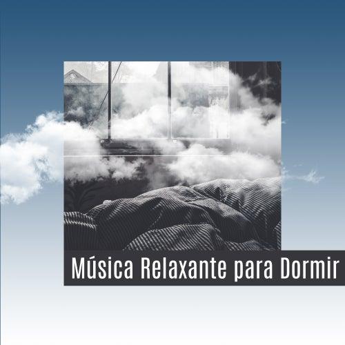 Play & Download Música Relaxante para Dormir - Apostar Música de Relaxamento, Acalmando sons da Natureza, da Música para Adormecer by Musica Para Dormir Profundamente | Napster