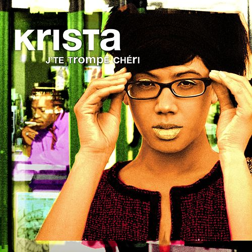 J'Te Trompe Chéri (DMD Radio Edit) by Krista