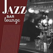 Jazz Bar Lounge – Easy Listening Piano Music, Smooth Jazz Collection, Instrumental Music by New York Jazz Lounge
