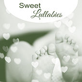 Sweet Lullabies – Peaceful Sounds of Nature, Calm Down Baby to Sleep, Music for Baby Sleep by Baby Naptime