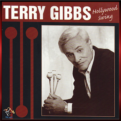 Hollywood Swing by Terry Gibbs