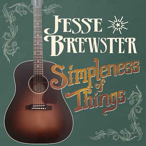 Simpleness of Things by Jesse Brewster