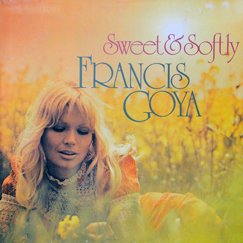 Sweet & Softly by Francis Goya