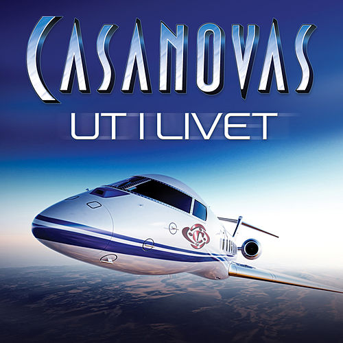 Ut i livet by The Casanovas