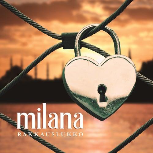 Rakkauslukko by Milana
