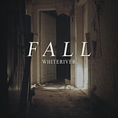 Play & Download Fall by White River | Napster