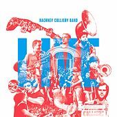 Hackney Colliery Band (Live) by The Hackney Colliery Band
