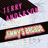 Jimmy's Arcade by Terry Anderson