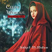 Play & Download Celtic Woman by Bridget McMahon | Napster