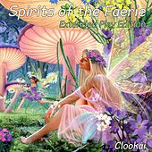 Play & Download Spirits of the Faerie by Clookai | Napster
