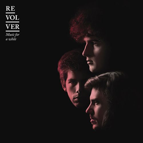 Music For A While (Bonus Track Version) by Revolver