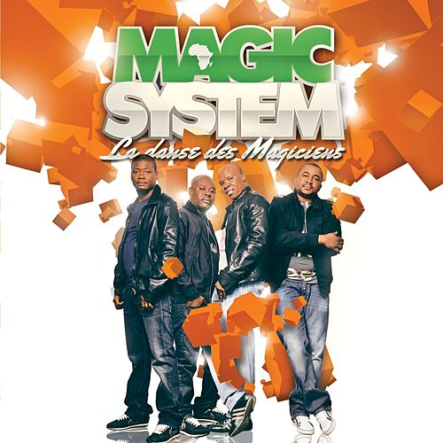 Play & Download La danse des magiciens [version radio] (version radio) by Magic System | Napster