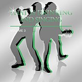Play & Download That's Drinking and Singing, Vol. 3 by Various Artists | Napster