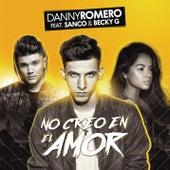 No Creo en el Amor by Danny Romero