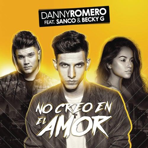 No Creo en el Amor de Danny Romero