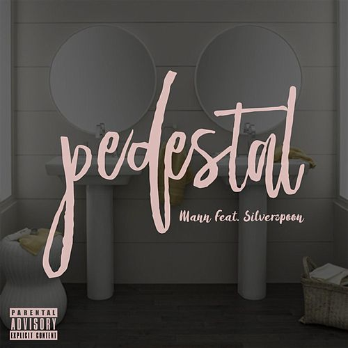 Play & Download Pedestal (feat. SilverSpoon) by Mann | Napster