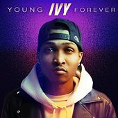Young Forever by Ivy