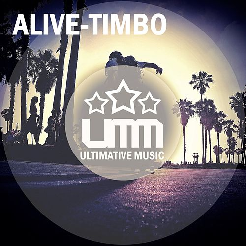 Alive by TimBo