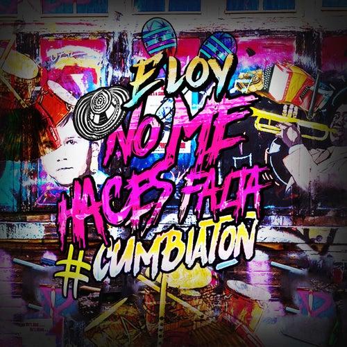 No Me Haces Falta by Eloy