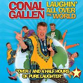 Laughin' All over the World (Live) by Conal Gallen