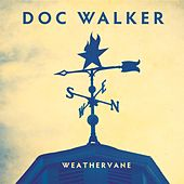 Play & Download Weathervane by Doc Walker | Napster