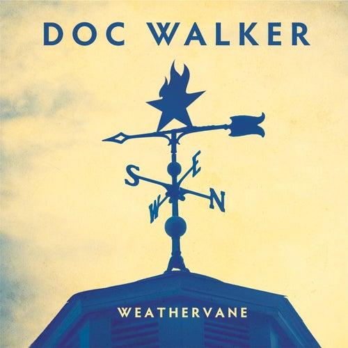 Weathervane by Doc Walker