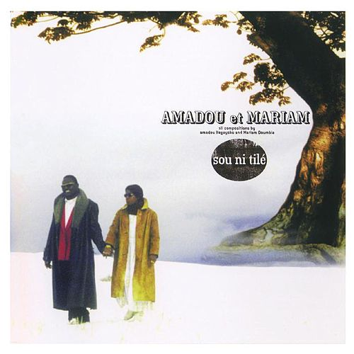 Play & Download Sou Ni Tile by Amadou & Mariam | Napster